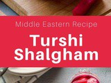 Iraq: Turshi Shalgham (Pickled Turnip)