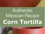 Mexico: Corn Tortilla