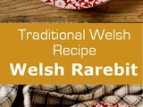 United Kingdom: Welsh Rarebit (Welsh Rabbit)