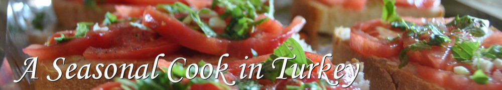 Very Good Recipes - A Seasonal Cook in Turkey