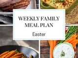 Easter Family Meal Plan