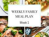 Weekly Family Meal Plan Week 1