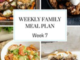 Weekly Family Meal Plan Week 7