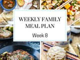 Weekly Family Meal Plan Week 8