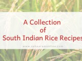 A Collection of South Indian Rice Recipes