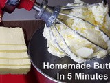 Homemade Butter in 5 Minutes Using KitchenAid Stand Mixer
