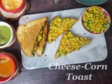 Instant Pot Cheese-Corn Sandwich and Toast | Avocado-Corn Sandwich and Toast | Healthy Breakfast Sandwich & Toast Recipe