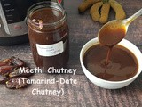Instant Pot Tamarind-Date Chutney / How to Make Sweet and Tangy Tamarind-Date Sauce