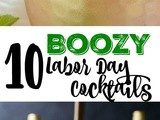 10 Boozy Labor Day Party Cocktails