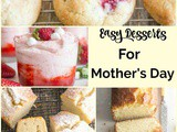 8 Easy Desserts for Mother's Day
