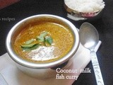 Fish Curry with Coconut milk  |  Fish Curry Recipe