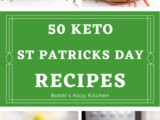50 Keto and Low Carb St Patricks Day Recipes