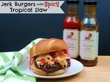 Saucy Mama Recipe Contest Entry - Jerk Turkey Burgers with Spicy Tropical Slaw