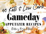 The Best Keto and Low Carb Gameday Recipes