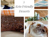 5 Incredible Keto Desserts