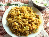 Cauliflower masala pulao recipe – How to make cauliflower pulao recipe – pulao recipes