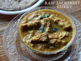 Raw jackfruit curry – How to make kathal curry recipe – Indian curries – raw jackfruit recipes
