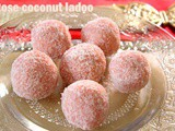 Rose flavoured coconut ladoo – How to make coconut/nariyal ladoo with rose syrup – Diwali recipes