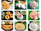 12 Breakfast Recipes-South Indian Tiffin Varieties