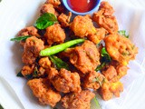 Cauliflower Pakoda Recipe / Gobi Pakora