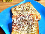 Cheese Garlic Bread Recipe Without Oven – Garlic Cheese Toast On Tawa