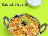 Kabuli Biryani Recipe-Hyderabadi Chana Dal(Qabooli) biryani-Sunday Lunch Recipes Series - 18