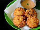 Sabudana Vada With Chutney Recipe/Javvarisi Vadai-Navratri Recipes