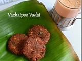 Vazhaipoo vadai recipe/banana flower vada–banana flower recipes