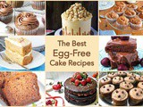 The Best Egg-Free Cake Recipes