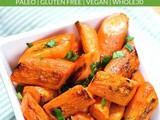 Easy Roasted Carrots Recipe (Paleo, Vegan, Whole30)