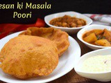 Besan ki Masala Poori ~ a to z Indian Pooris