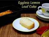 Eggless Lemon Loaf Cake