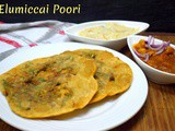 Elumichai Poori | Lemon Poori ~ a to z Indian Pooris