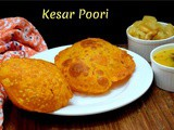 Kesar Poori ~ a to z Indian Pooris