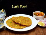 Lauki Poori ~ a to z Indian Pooris