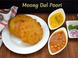 Moong Dal Poori ~ a to z Indian Pooris