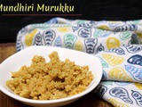 Mundhiri Murukku | How to make Cashew Nut Murukku
