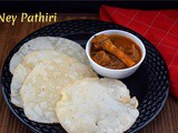 Ney Pathiri | Poricha Pathiri ~ a to z Indian Pooris