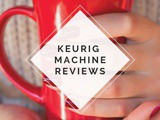 Choosing the Best Keurig Coffee Maker