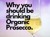 Why You Should Be Drinking Organic Prosecco
