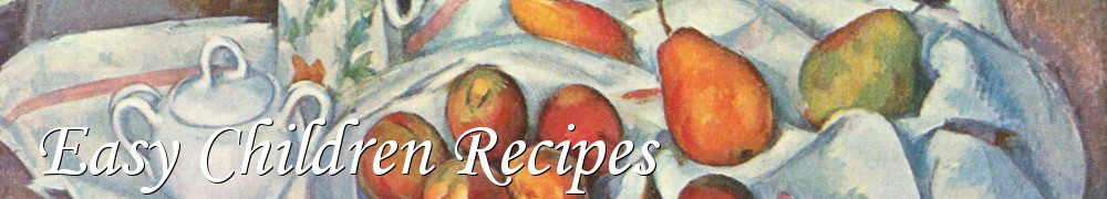 Very Good Recipes - Easy Children Recipes