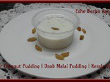 Tender Coconut Pudding | Daab Malai Pudding | Kerala Dessert