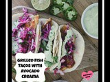 Grilled Fish Tacos with Avocado Creama