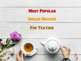 Top 7 Most Popular Indian Dry Snacks To Satisfy Hunger Cravings