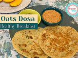 Oats Dosa | No rice No feremtation Instant Dosa Recipe | Healthy Breakfast recipe | Flavour Diary