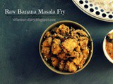 Raw Banana Masala Fry| Vegetarian Curry Recipe | Flavour Diary