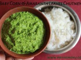 Baby Corn & Amaranth Leaves Chutney / Chutney Recipe - 84 / #100chutneys