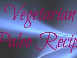 Vegetarian Paleo Diet – An Introduction