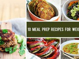 10 Best Meal Prep Recipes for Weight Loss