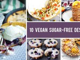 10 Vegan Sugar-Free Desserts That Will Satisfy Your Sweet Cravings
